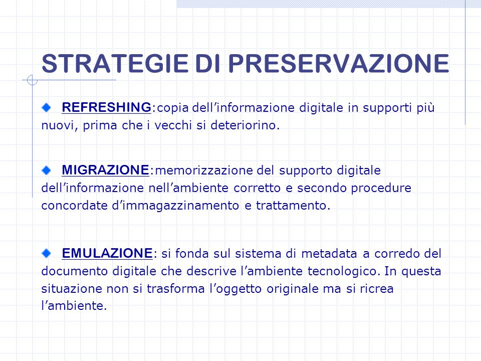 STRATEGIE DI PRESERVAZIONE