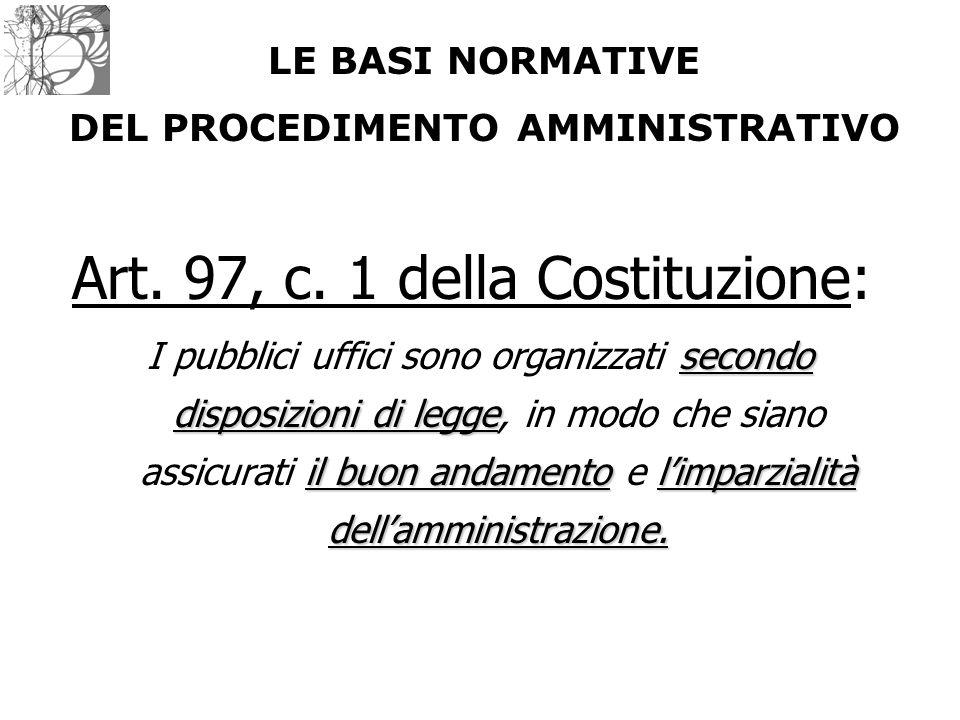 Art. 97, c. 1 della Costituzione: