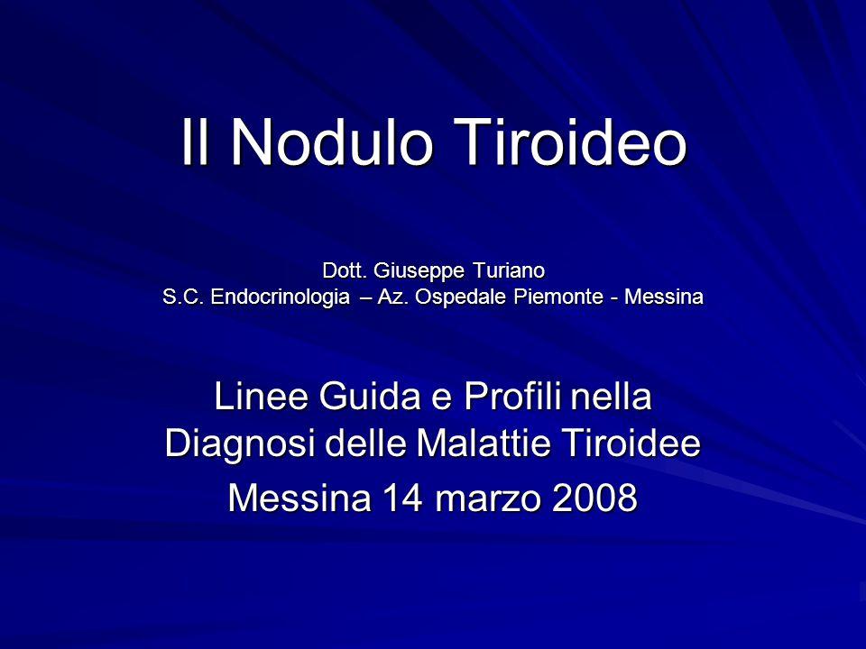 Linee Guida e Profili nella Diagnosi delle Malattie Tiroidee