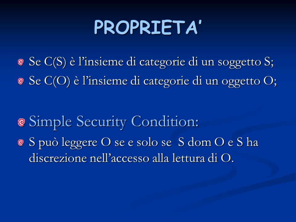 PROPRIETA' Simple Security Condition: