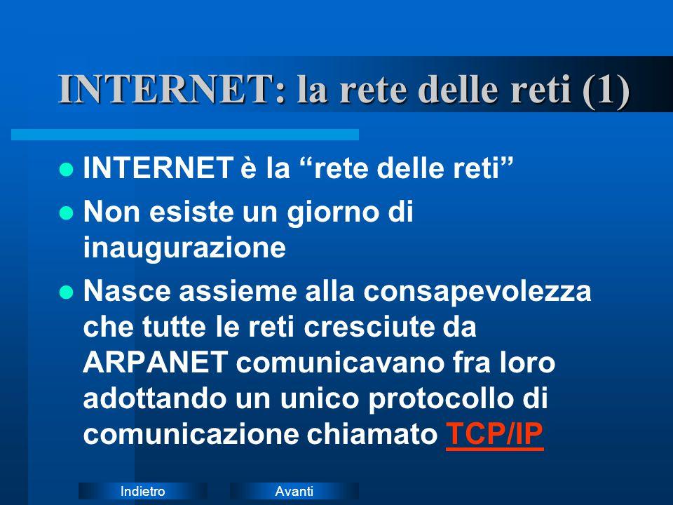 INTERNET: la rete delle reti (1)