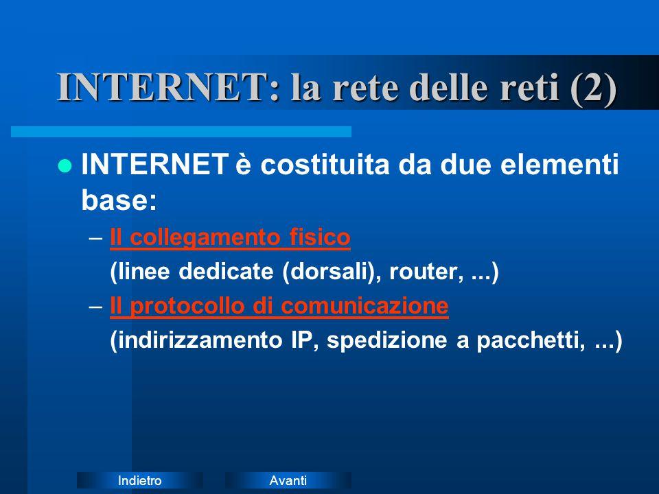 INTERNET: la rete delle reti (2)