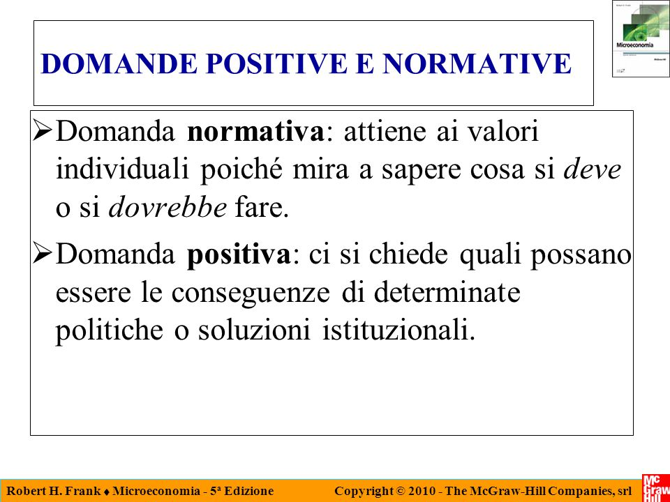 DOMANDE POSITIVE E NORMATIVE