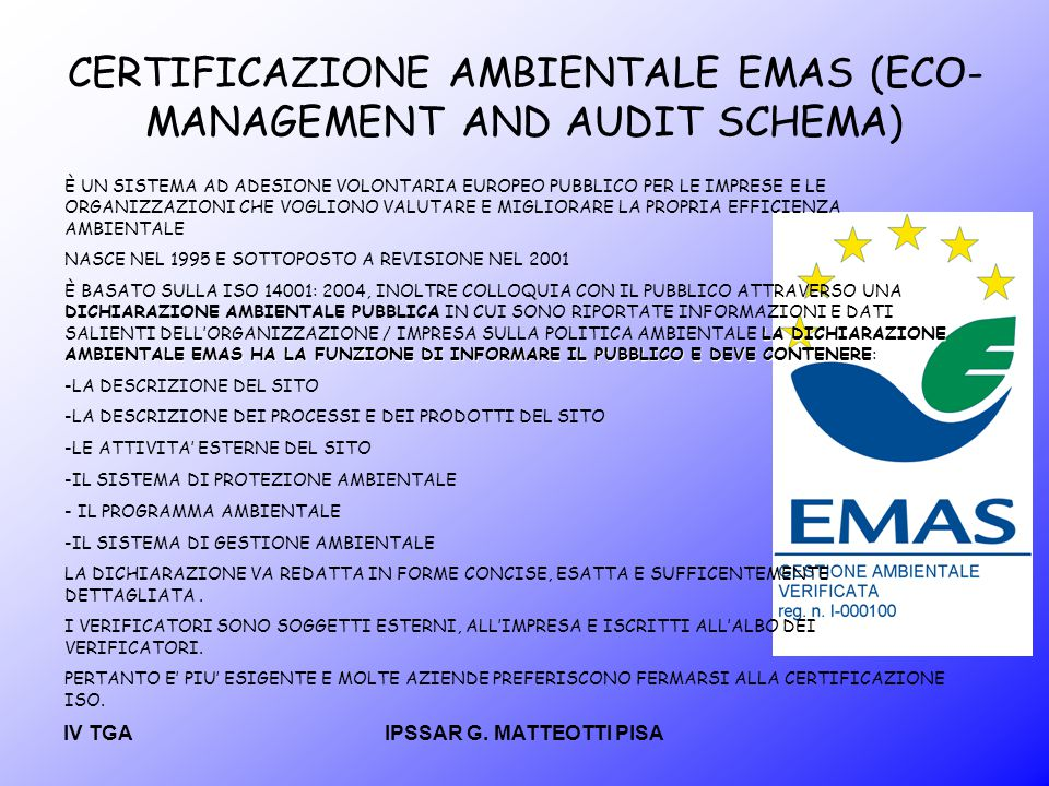 CERTIFICAZIONE AMBIENTALE EMAS (ECO-MANAGEMENT AND AUDIT SCHEMA)