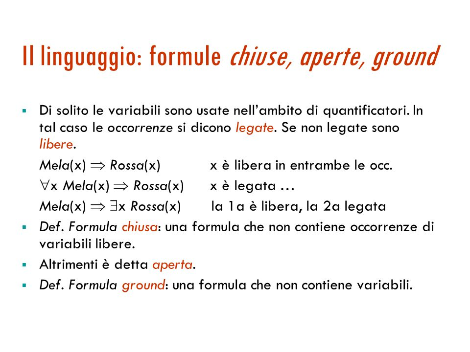 Il linguaggio: formule chiuse, aperte, ground