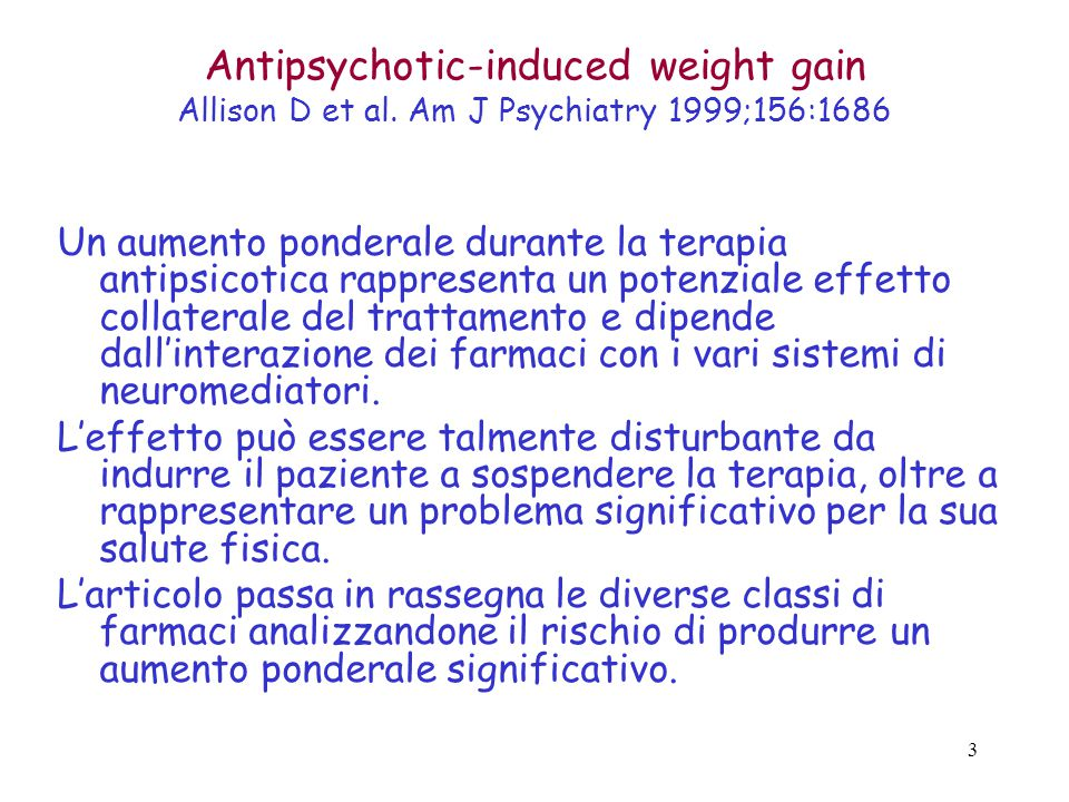 Antipsychotic-induced weight gain Allison D et al