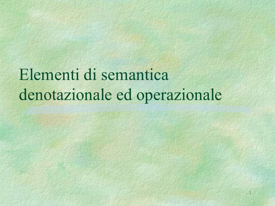 Elementi di semantica denotazionale ed operazionale