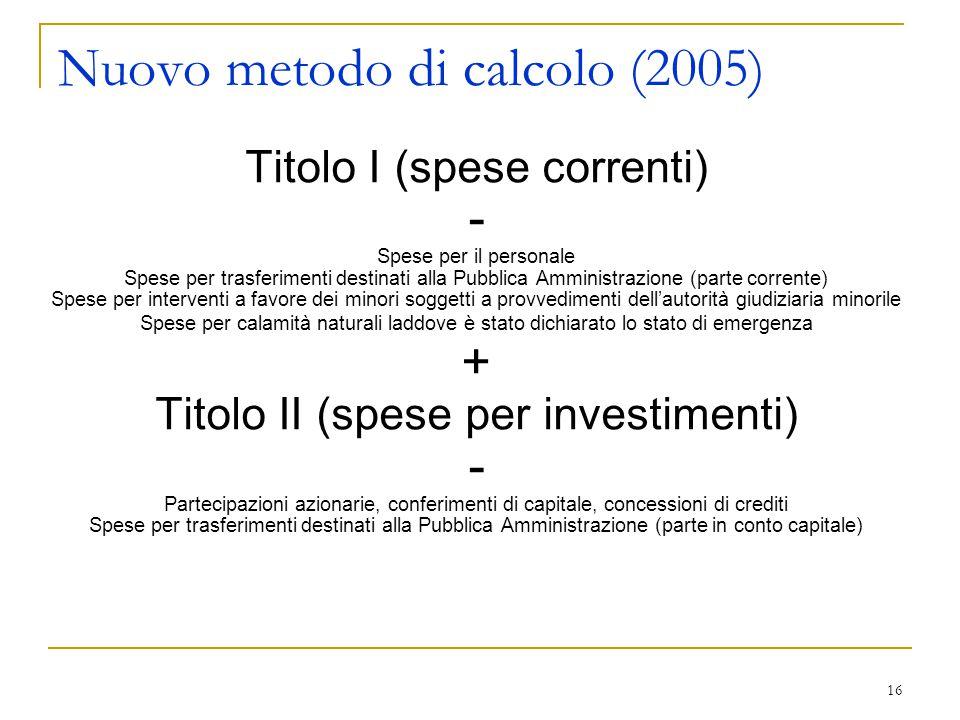 Nuovo metodo di calcolo (2005)