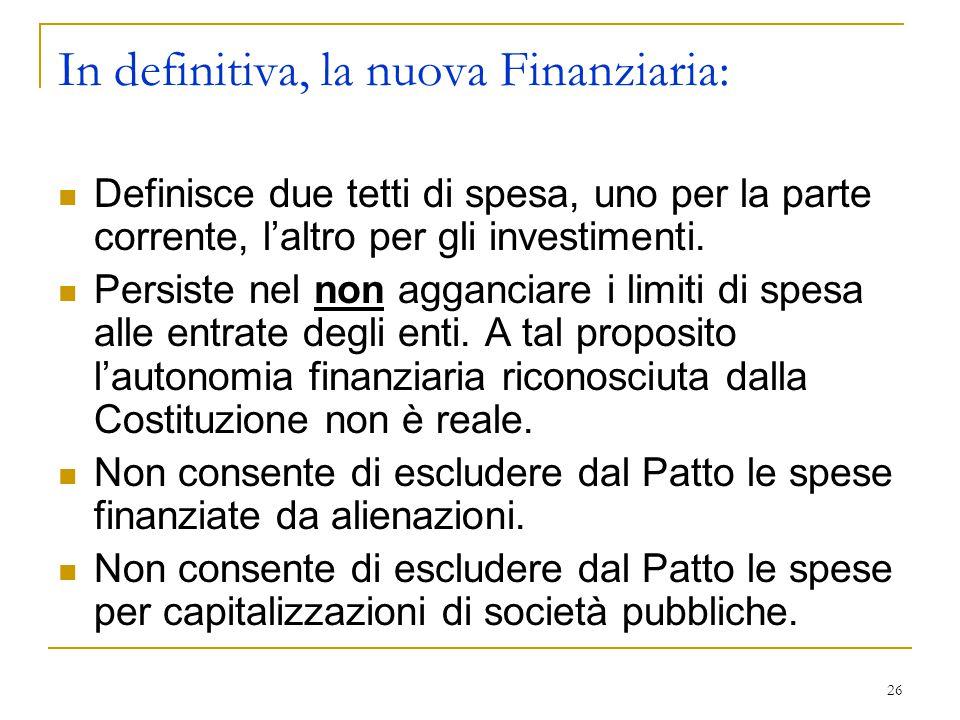 In definitiva, la nuova Finanziaria: