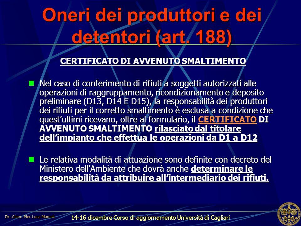Oneri dei produttori e dei detentori (art. 188)