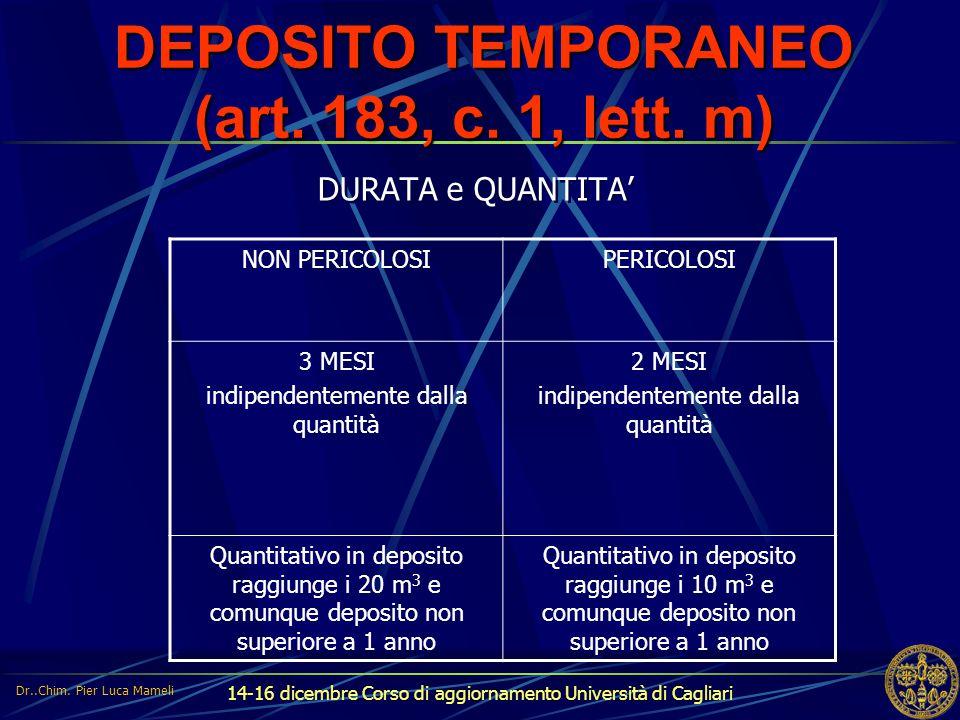 DEPOSITO TEMPORANEO (art. 183, c. 1, lett. m)
