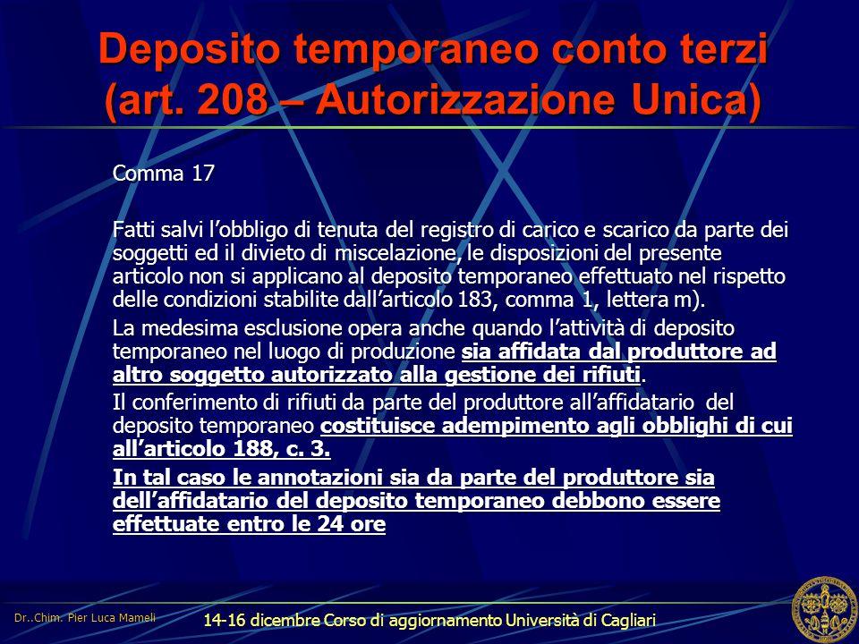 Deposito temporaneo conto terzi (art. 208 – Autorizzazione Unica)