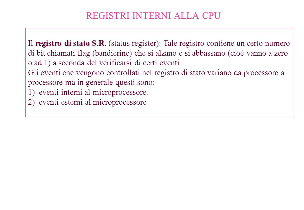 REGISTRI INTERNI ALLA CPU