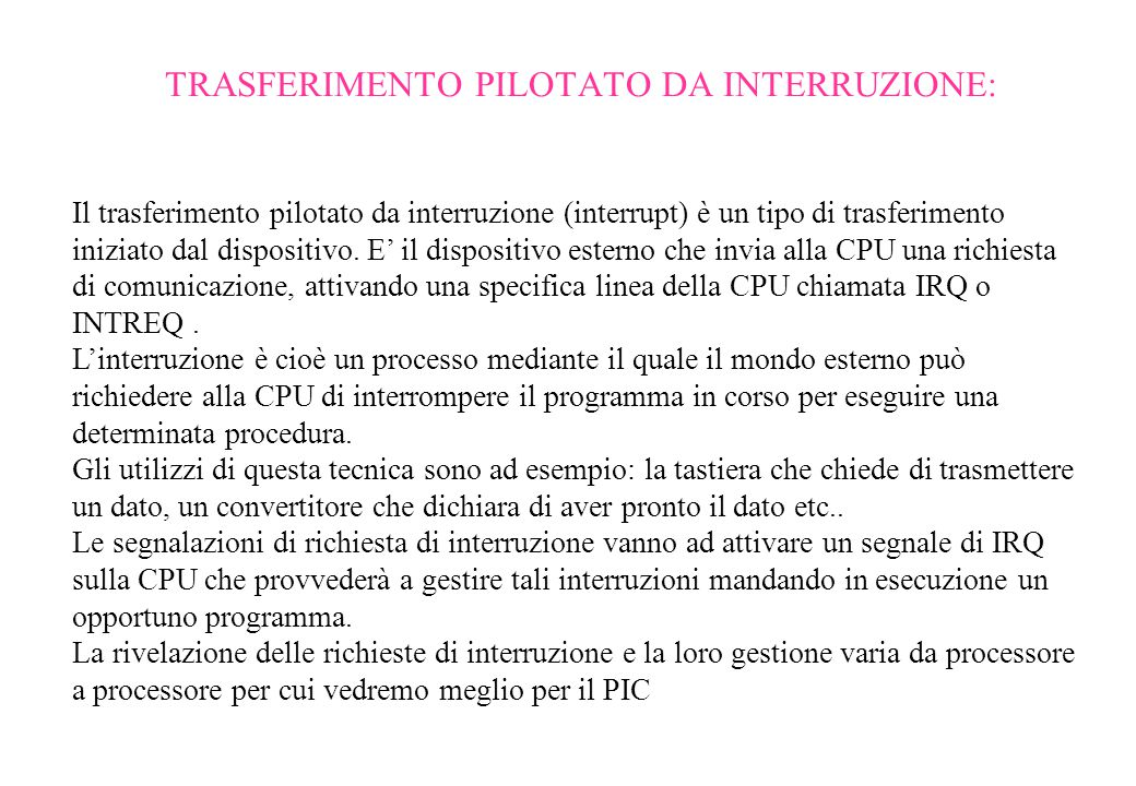 TRASFERIMENTO PILOTATO DA INTERRUZIONE: