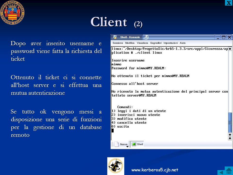 X Client (2) Dopo aver inserito username e password viene fatta la richiesta del ticket.