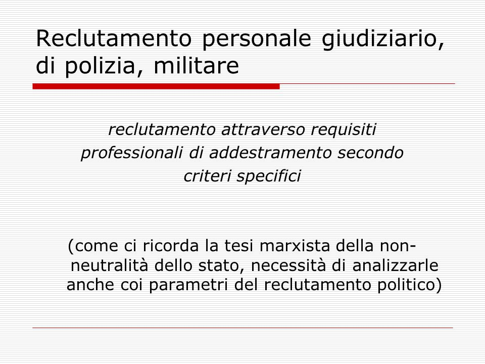 Reclutamento personale giudiziario, di polizia, militare