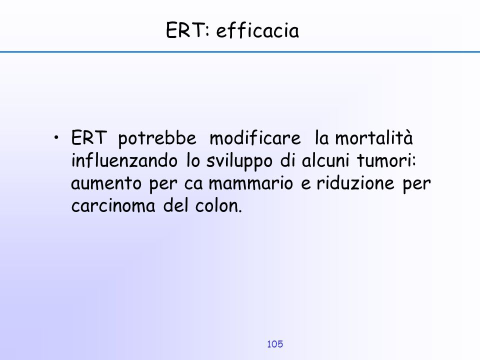 ERT: efficacia