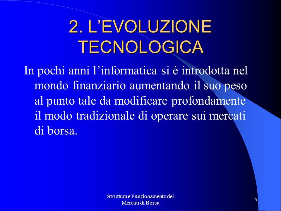 2. L'EVOLUZIONE TECNOLOGICA