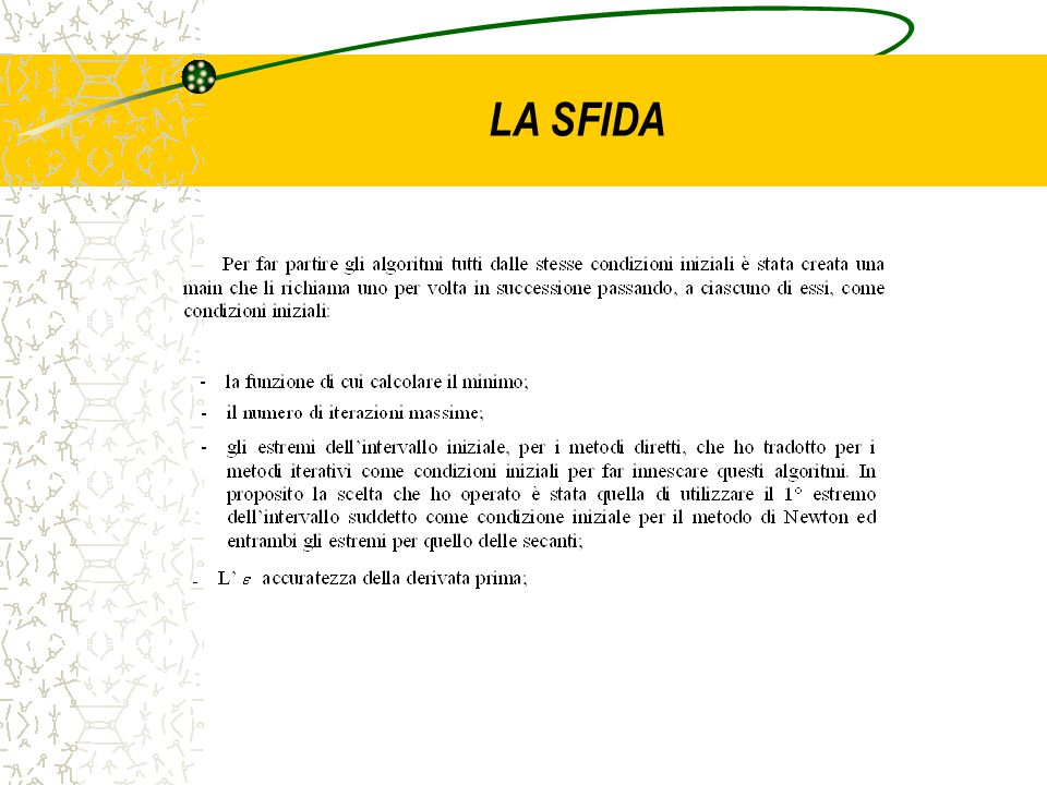 LA SFIDA