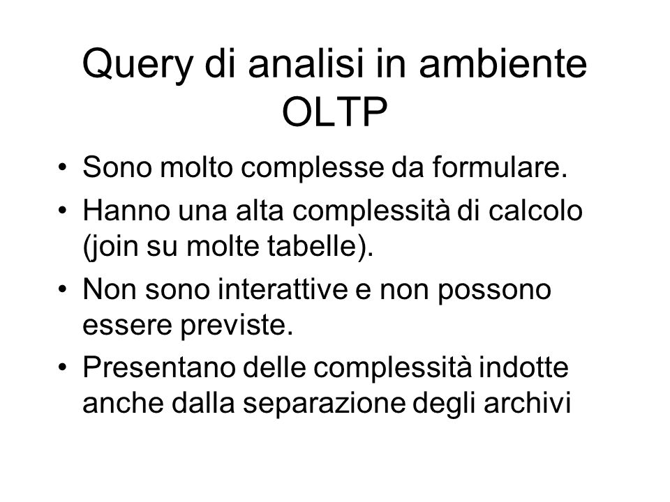 Query di analisi in ambiente OLTP