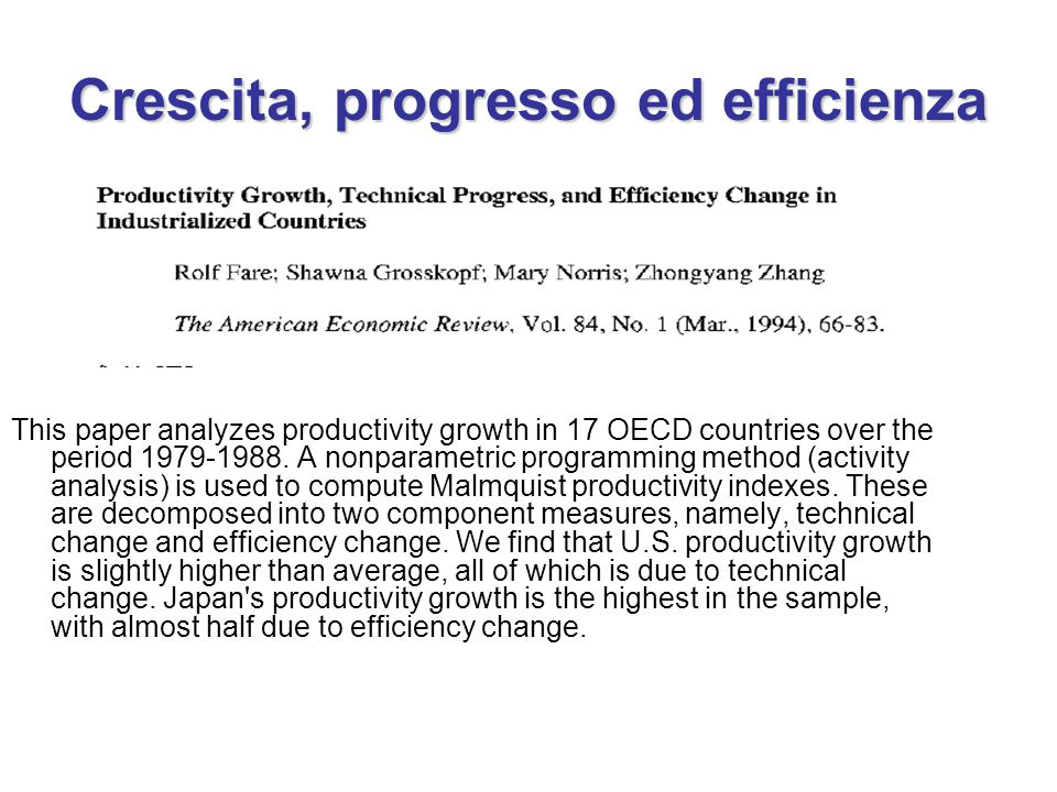 Crescita, progresso ed efficienza