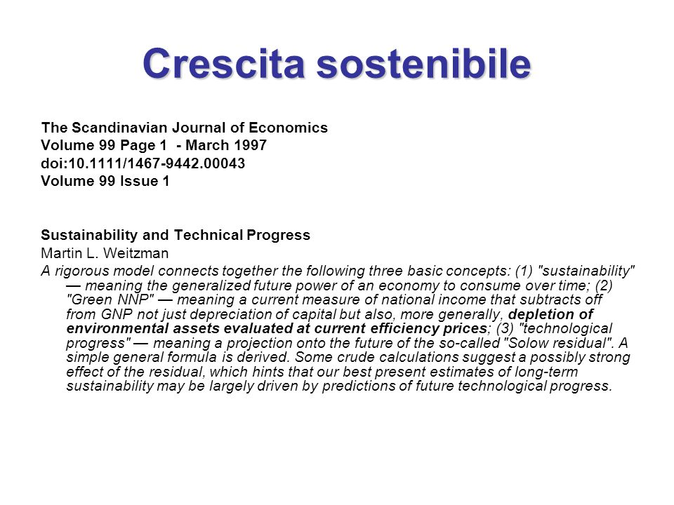 Crescita sostenibile The Scandinavian Journal of Economics