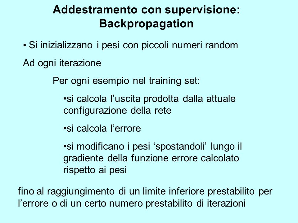 Addestramento con supervisione: Backpropagation