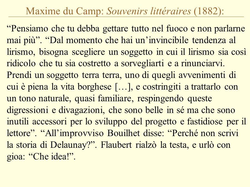 Maxime du Camp: Souvenirs littéraires (1882):