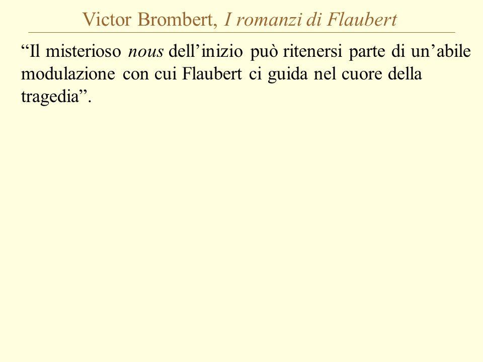 Victor Brombert, I romanzi di Flaubert