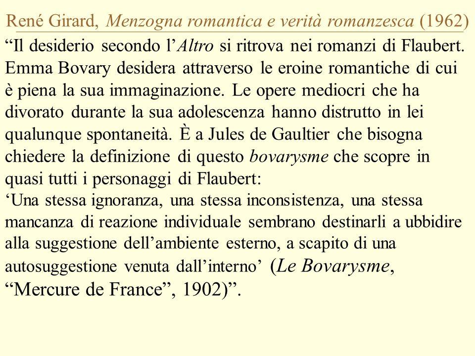 René Girard, Menzogna romantica e verità romanzesca (1962)