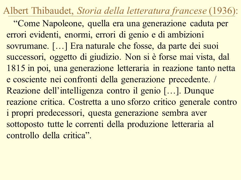 Albert Thibaudet, Storia della letteratura francese (1936):
