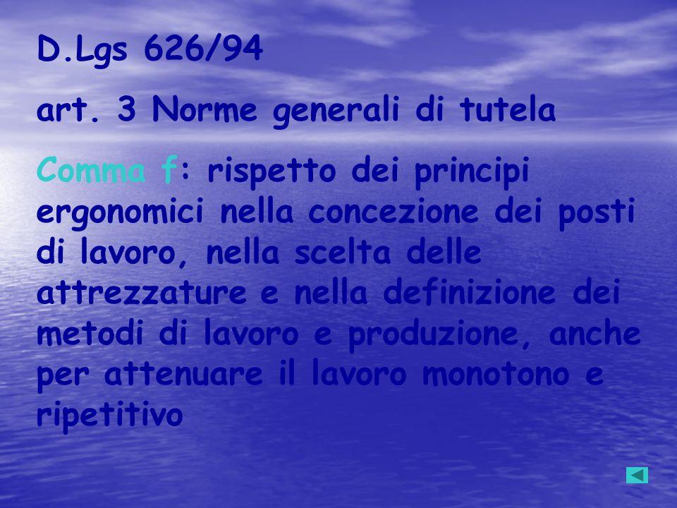 D.Lgs 626/94 art. 3 Norme generali di tutela.