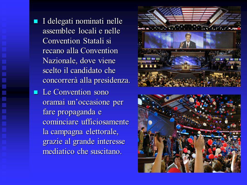 I delegati nominati nelle assemblee locali e nelle Convention Statali si recano alla Convention Nazionale, dove viene scelto il candidato che concorrerà alla presidenza.