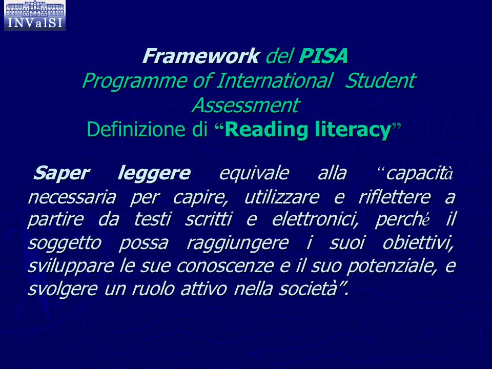 Framework del PISA Programme of International Student Assessment Definizione di Reading literacy
