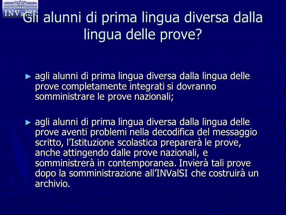 Gli alunni di prima lingua diversa dalla lingua delle prove