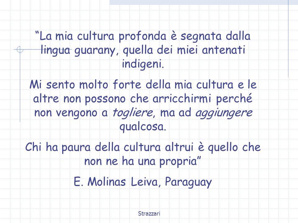 Chi ha paura della cultura altrui è quello che non ne ha una propria