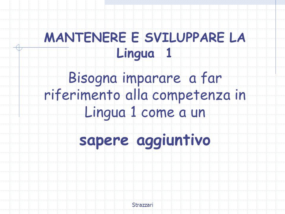 MANTENERE E SVILUPPARE LA Lingua 1