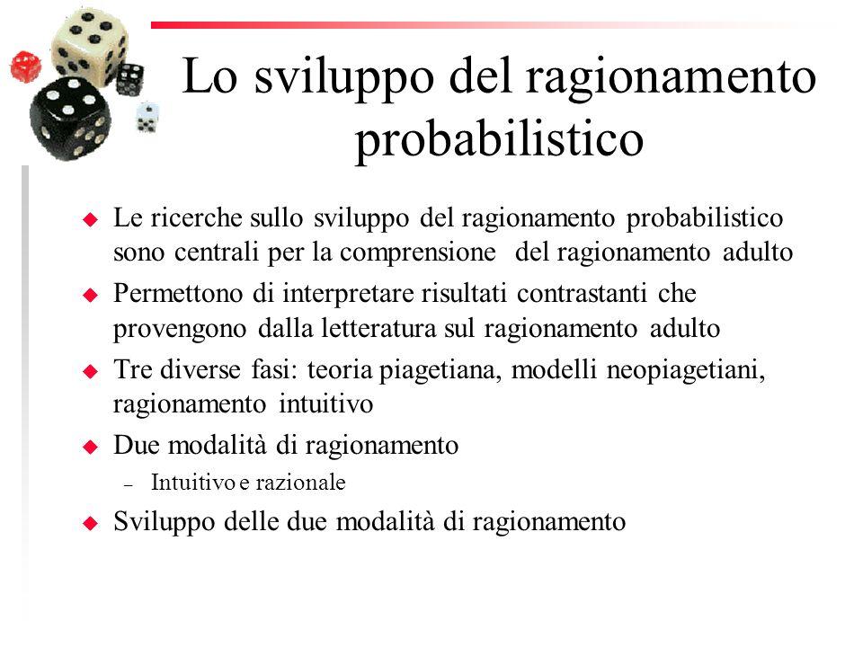 Lo sviluppo del ragionamento probabilistico