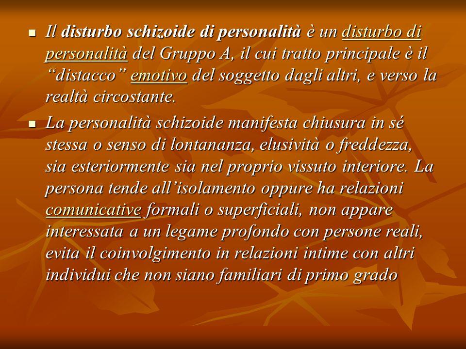 Il disturbo schizoide di personalità è un disturbo di personalità del Gruppo A, il cui tratto principale è il distacco emotivo del soggetto dagli altri, e verso la realtà circostante.