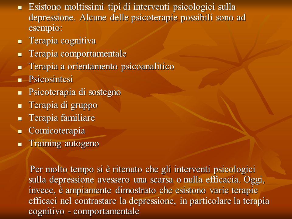 Esistono moltissimi tipi di interventi psicologici sulla depressione