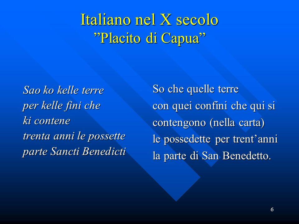 Italiano nel X secolo Placito di Capua