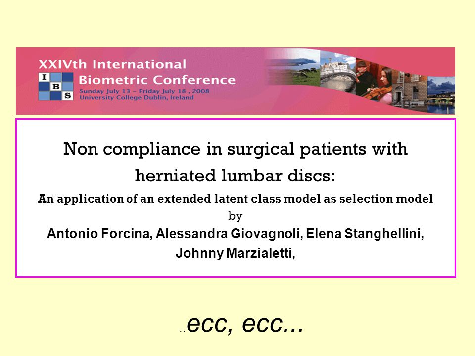Non compliance in surgical patients with herniated lumbar discs: