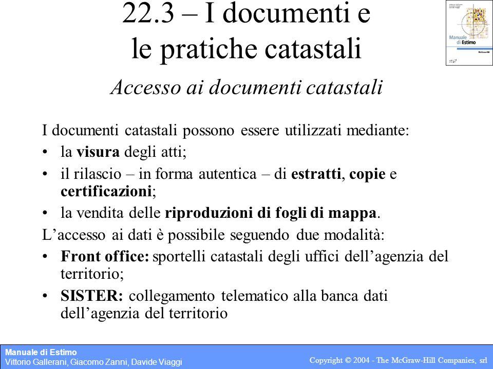 22.3 – I documenti e le pratiche catastali Accesso ai documenti catastali