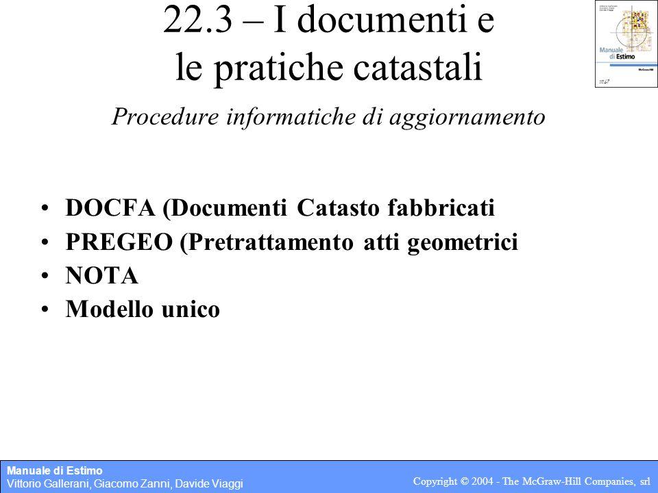 22.3 – I documenti e le pratiche catastali Procedure informatiche di aggiornamento