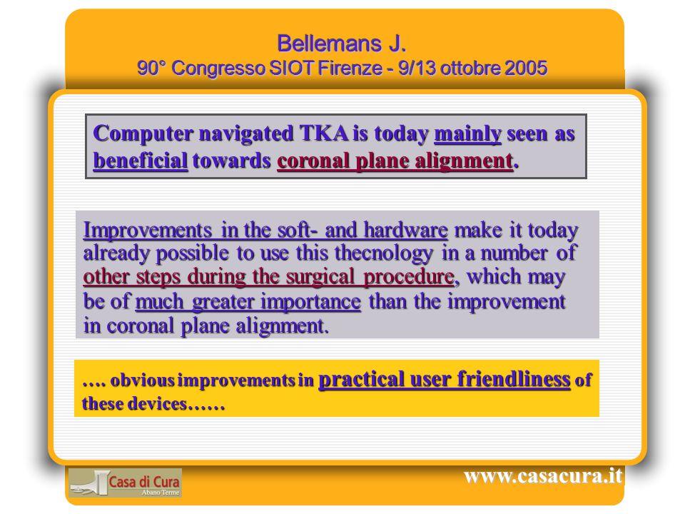 Bellemans J. 90° Congresso SIOT Firenze - 9/13 ottobre 2005