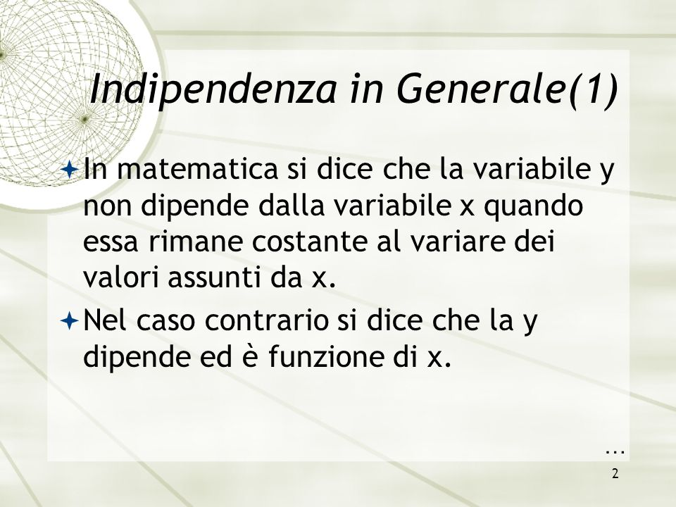 Indipendenza in Generale(1)