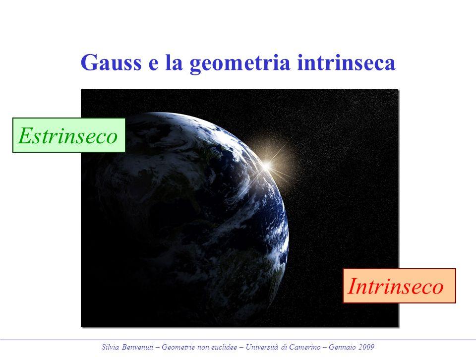 Gauss e la geometria intrinseca