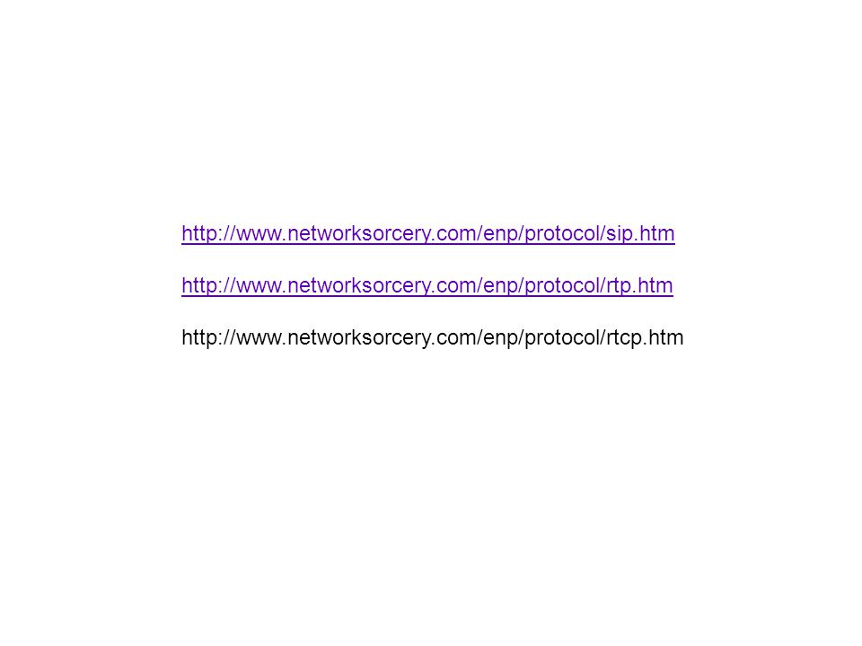 http://www.networksorcery.com/enp/protocol/sip.htm http://www.networksorcery.com/enp/protocol/rtp.htm.