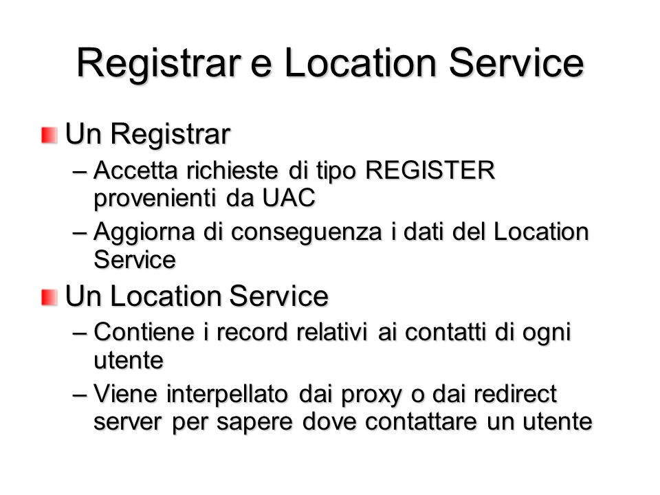 Registrar e Location Service