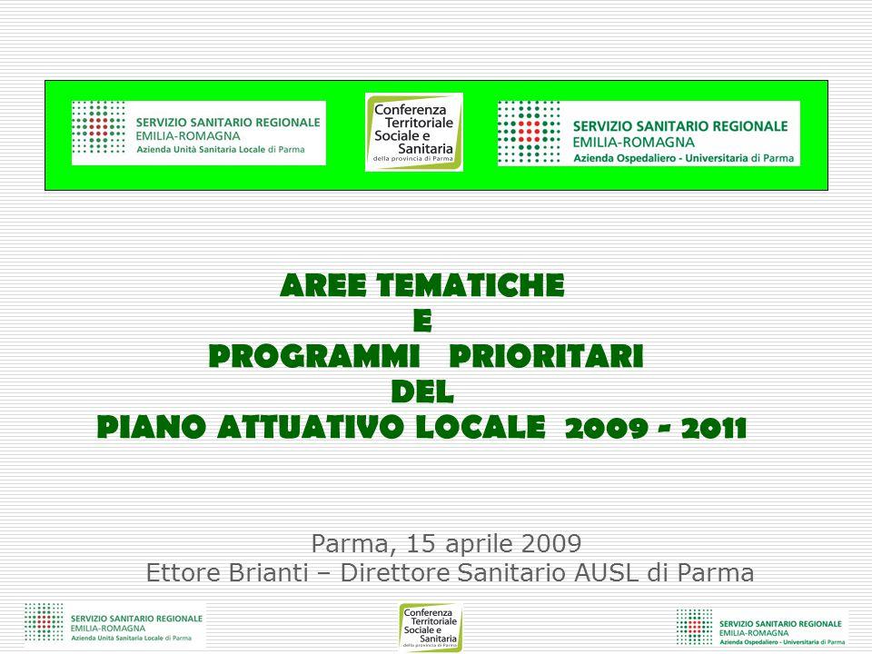 AREE TEMATICHE E PROGRAMMI PRIORITARI DEL PIANO ATTUATIVO LOCALE 2009 - 2011